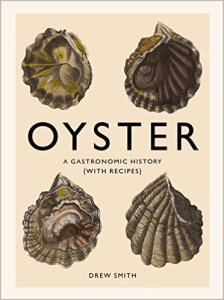 oyster, a gastronomic history